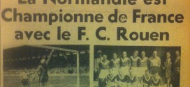 24 juin 1945 : Le FC Rouen Champion de France !