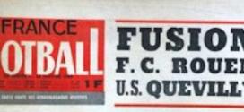 Historique des projets de fusion entre le FCR et l'US Quevilly